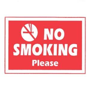 Sign 'No Smoking Please'