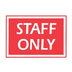 Sign 'Staff Only'