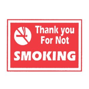 Sign 'Thank you For Not Smoking'