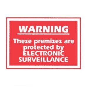 Sign 'Electronic Surveillance'